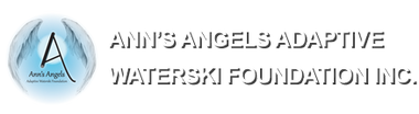 ANNS ANGELS ADAPTIVE WATERSKI FOUNDATION INC
